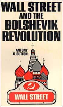 Wall Street Bolshevik Revolution Book