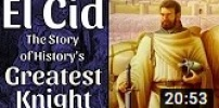 El Cid - The Story of History's Greatest Knight